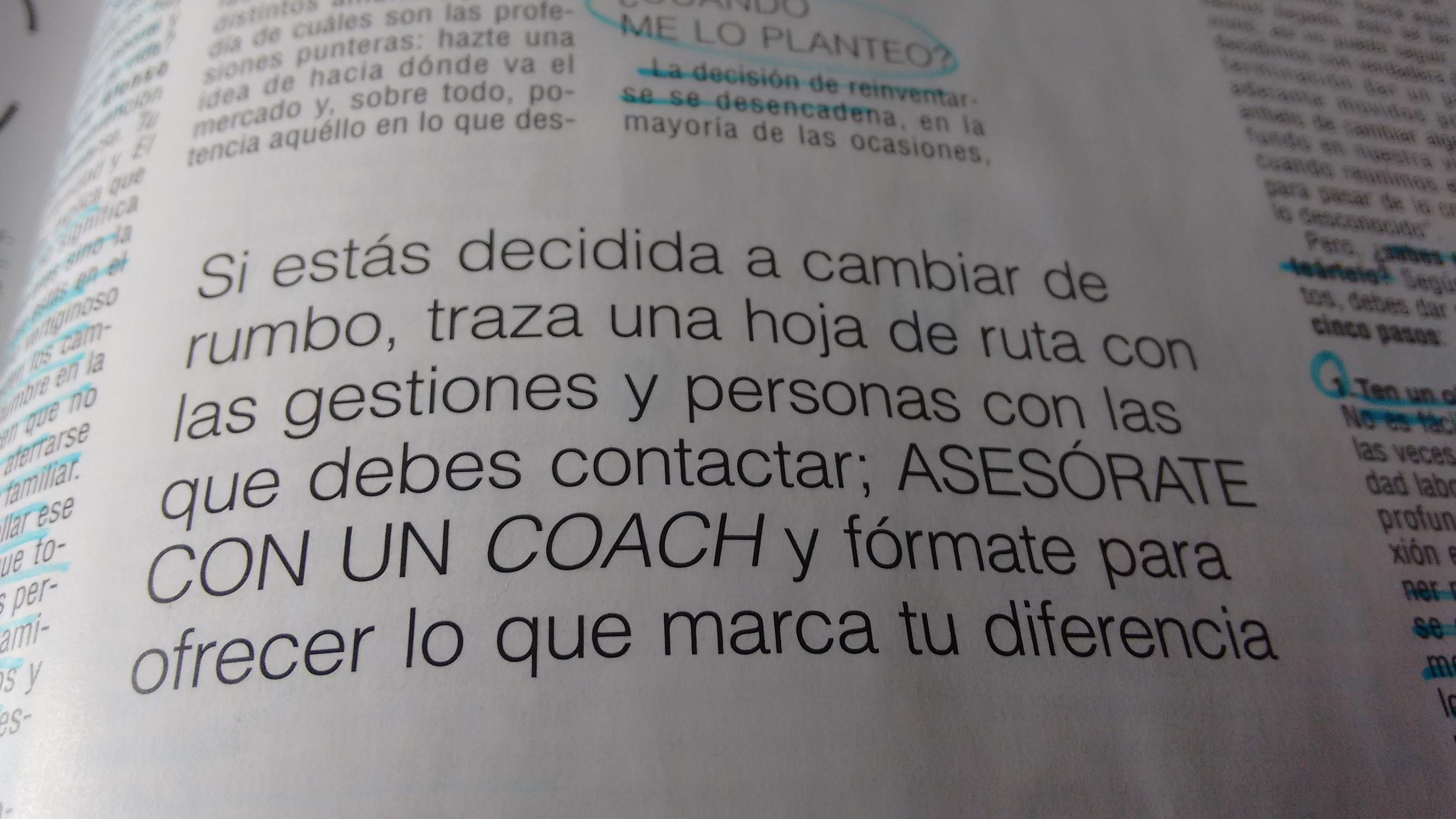 Primera parte. Reinventarse ¿o morir?. Asesórate con un coach. Artículo de la revista Telva en el número 911 de Marzo 2015