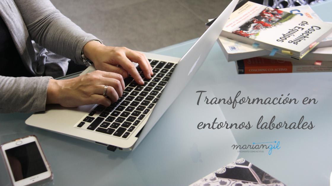 La nueva era de la transformación en los entornos laborales
